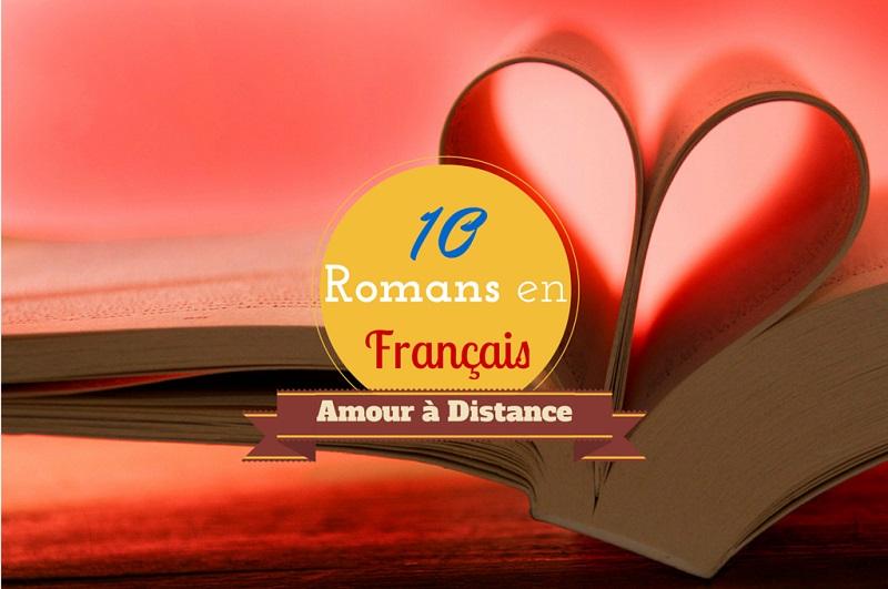 10 Romans en Français sur l'Amour à Distance