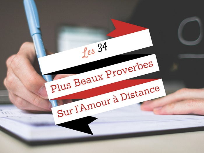 Sehr Les 34+ Plus Beaux Proverbes sur l'Amour à Distance QY78