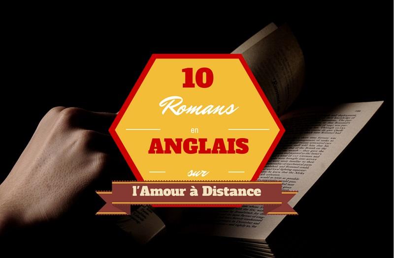10 romans en Anglais sur l'Amour à Distance