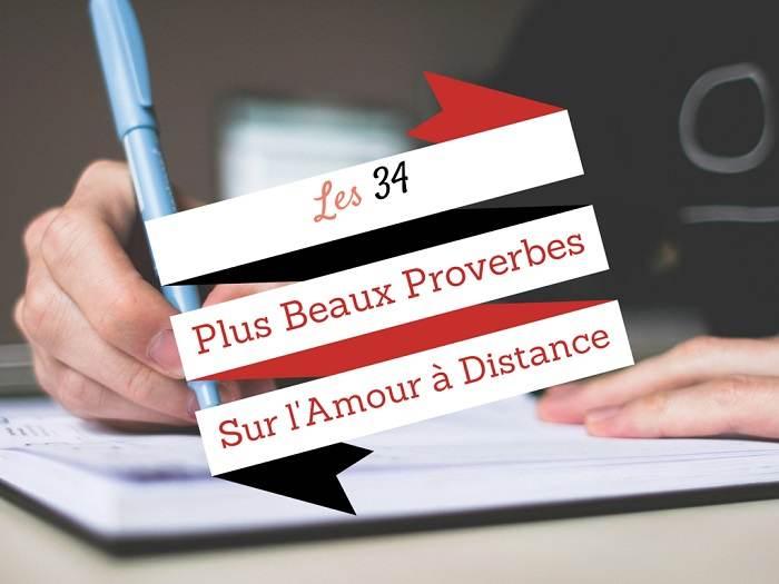 Les 34 Plus Beaux Proverbes Sur L Amour à Distance