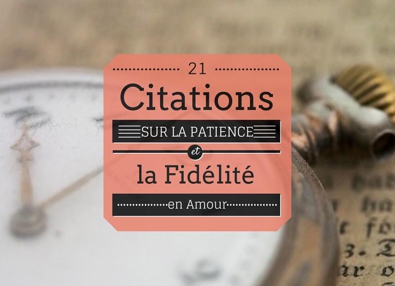 21 Superbes Citations Sur La Patience Et La Fidélité En Amour